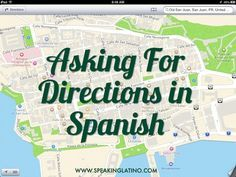 #Printables First Lessons in Spanish: Asking For Directions | I'd like to give you some first lessons in Spanish that you can use right away, in class or while traveling. This topic is Asking for Directions in Spanish. #SpanishTeachers via http://www.speakinglatino.com/first-lessons-spanish-directions/