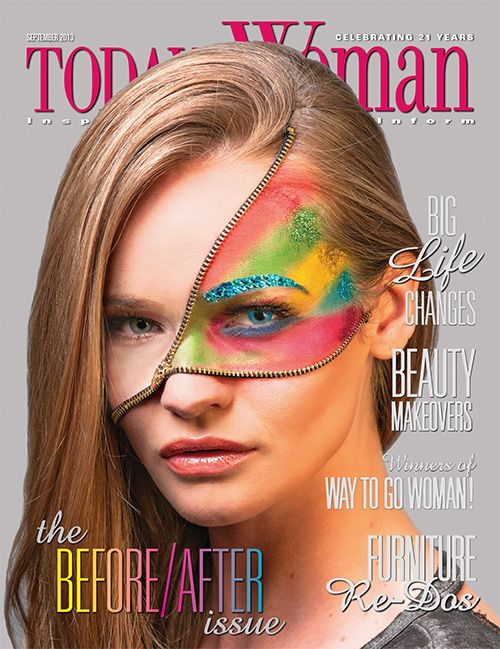 September 2013- The Before & After issue! #TodaysWomanNow