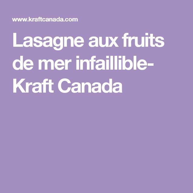 Lasagne aux fruits de mer infaillible- Kraft Canada