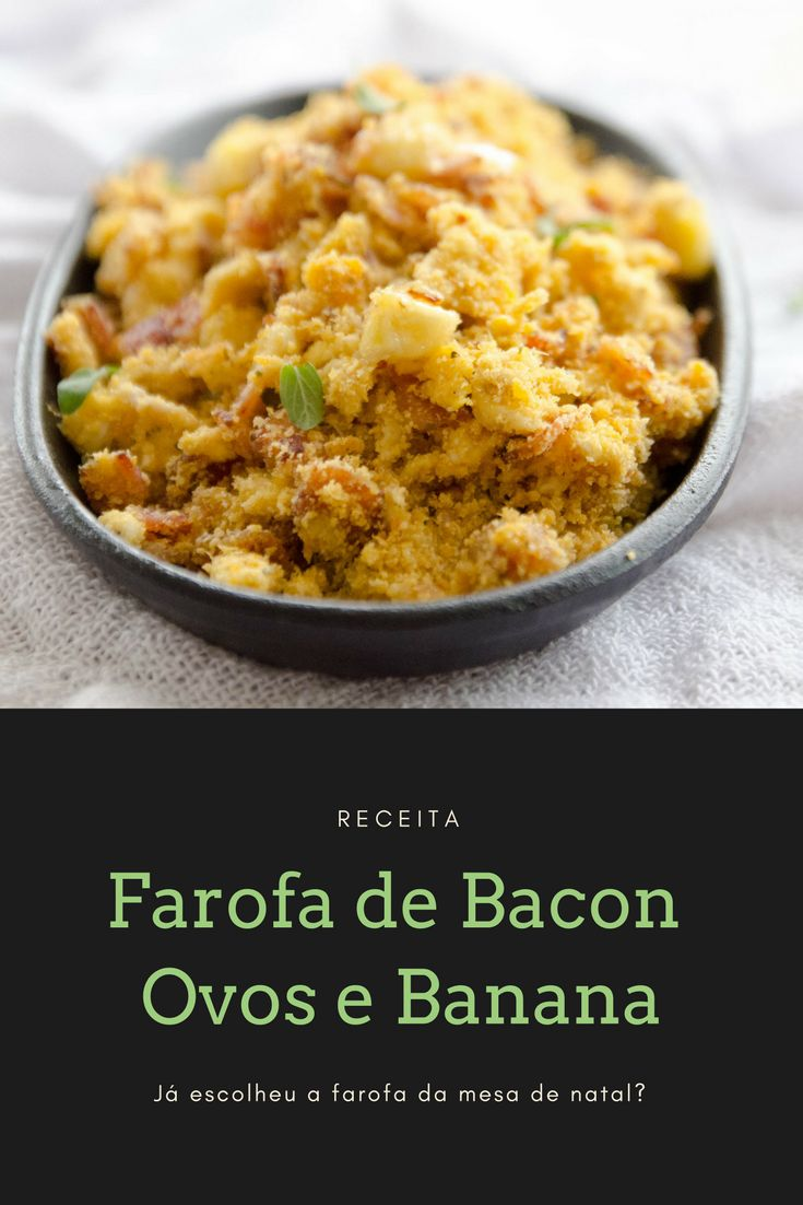 Farofa fácil e deliciosa de Bacon, Banana Prata e Ovos!