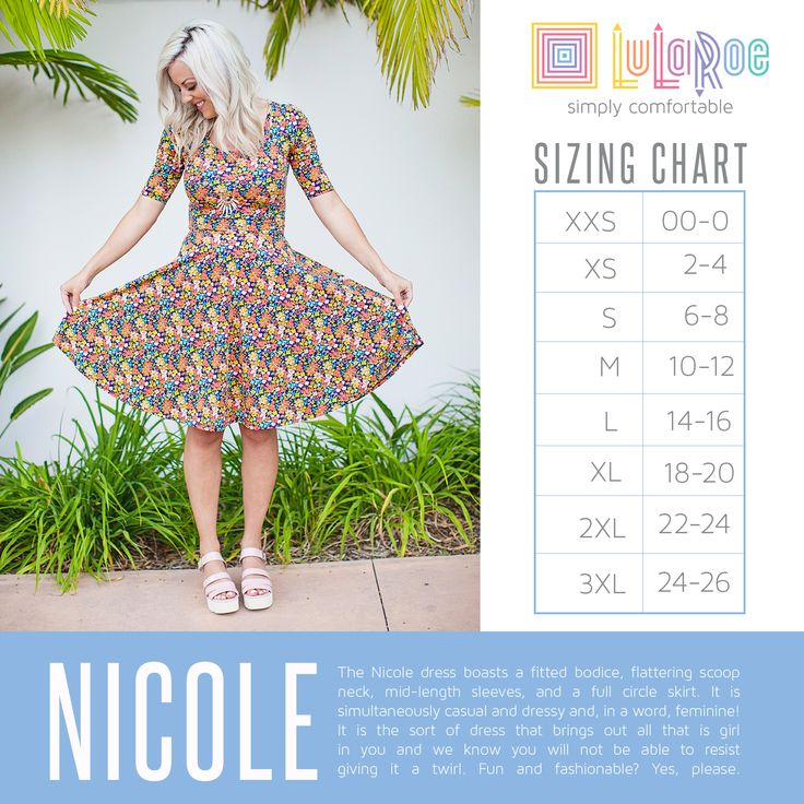 LuLaRoe Nicole Dress Sizing Chart. Fun and flirty dress. Size up one if you have a large bust. Check out this and more at www.facebook.com/groups/lularoenikkimerritt