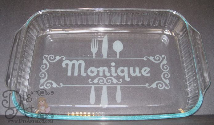 Dtsart Blog Glass Etched Personalized Casserole Dish