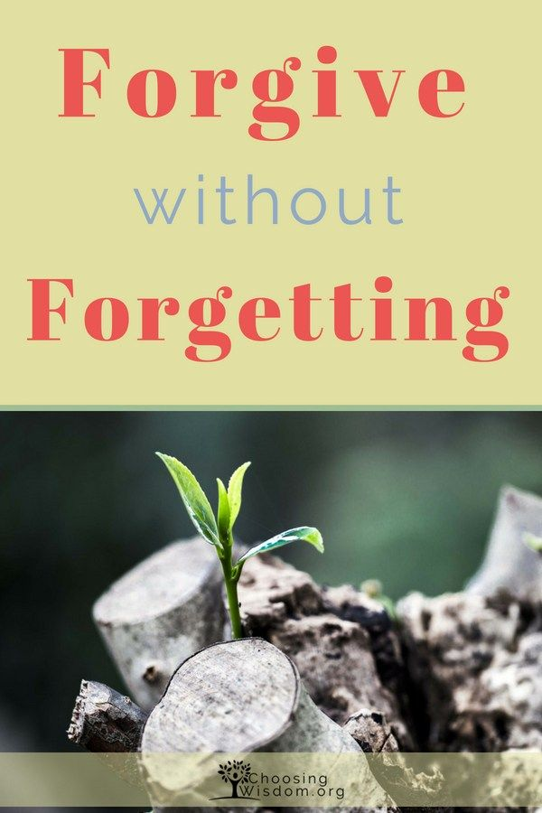 Can you Forgive without Forgetting | church | Life lessons