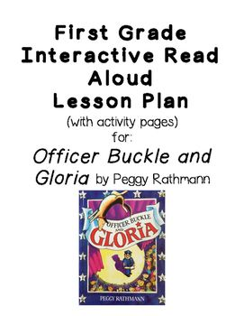This product includes a five-session interactive read aloud lesson plan for the book Officer Buckle and Gloria by Peggy Rathmann. The lessons include teacher questions and targeted student responses. It also includes four optional student response sheets that correspond with they daily tasks and discussion.