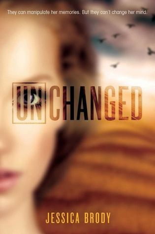 Unchanged (Unremembered #3) – Jessica Brody