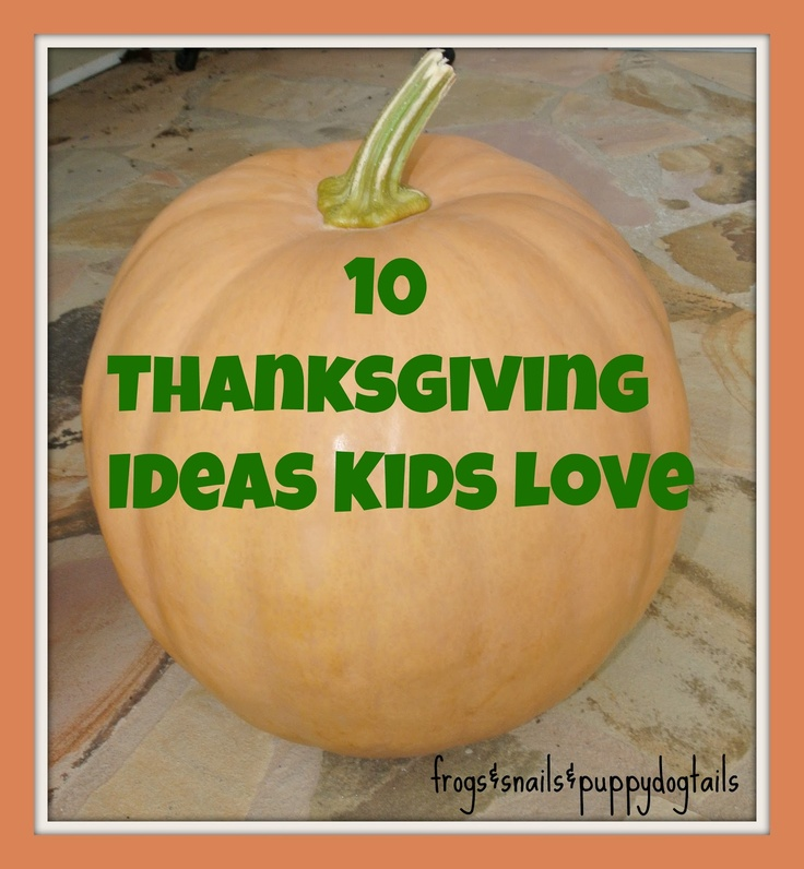 10 Thanksgiving Ideas Kids Love - i really like the candy jar