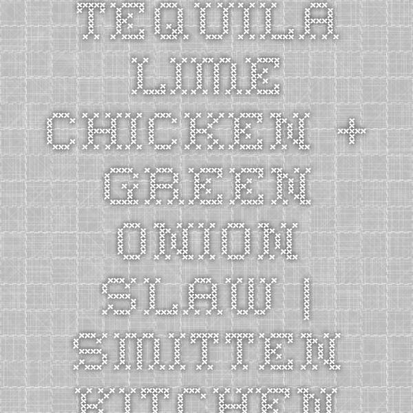 Best 20+ Tequila lime chicken ideas on Pinterest | Tequila chicken ...