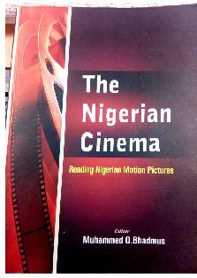 Title: The Nigerian Cinema – Reading Nigerian motion pictures Edited By: Muhammed O. Bhadmus Publishers: Spectrum Books Limited, Ibadan No of pages: 397 Reviewer: Edozie Udeze This is one industry that many love to hate and hate to love.  No matter what one says or how one perceives it, the Nollywood industry in Nigeria hasRead More