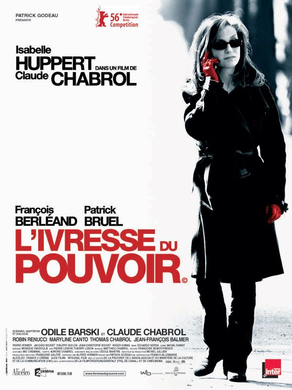 """""""L'ivresse du pouvoir"""" de Chabrol avec Isabelle Huppert, François Berléand…"""