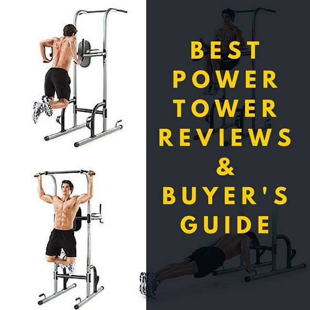 Best 6 Power Tower Reviews & What You Need to Know http://abmachinesguide.com/power-tower-reviews-comparison/ #workout #equipment