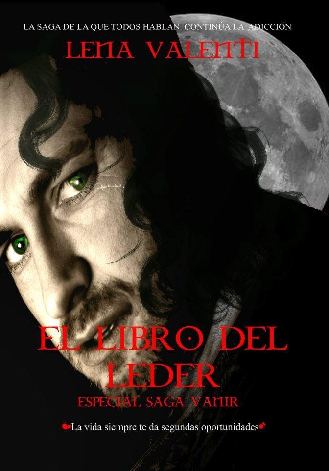 Especial Vanir  El Libro Del Leder   U0026quot La Vida Siempre Te Da