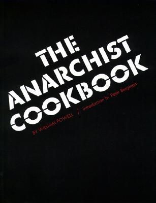 The Anarchist Cookbook by William Powell. Written by a disaffected nineteen-year-old during the throes of the Vietnam War, The Anarchist Cookbook is unapologetically anti-government. It contains several do-it-yourself recipes for narcotic foods – as well as some woefully inaccurate instructions on how to build bombs.
