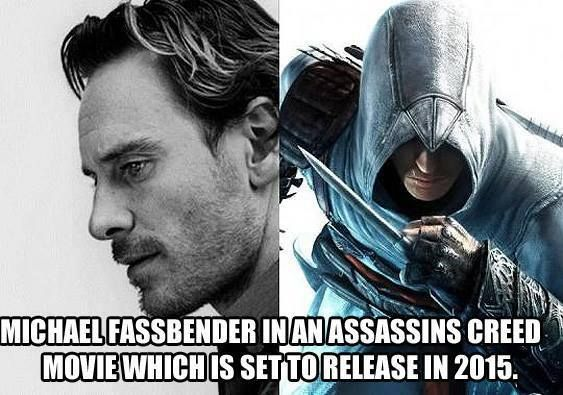 Yahoo~!! Looking forward for this movie to be release in 2015. Assassins Creed Movie starring the Michael Fassbender.