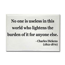 No one is useless in this world who lightens the burden of it for anyone else. - Charles Dickens #literary #quotes