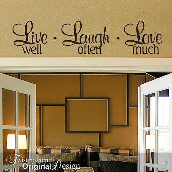 Decor Inspiration A Kitchen To Live In: Live Well Laugh Often Love
