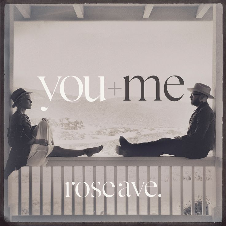 You+Me / rose ave.