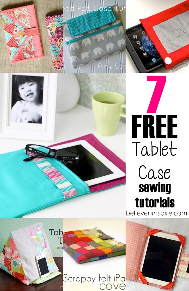 7 tablet cases tutorials that are totally FREE! Make one for yourself and other as a gift. Check them out!