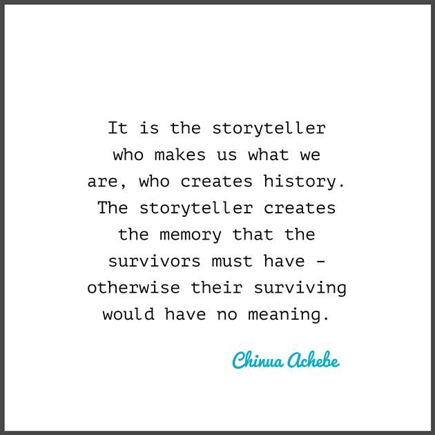 Quotable - Chinua Achebe