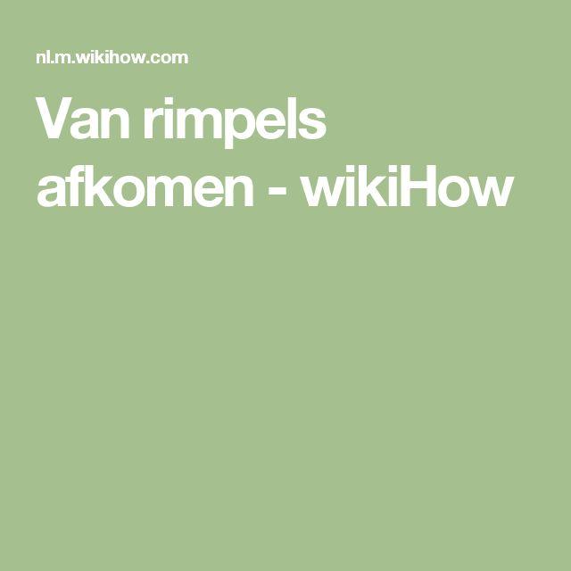 Van rimpels afkomen - wikiHow
