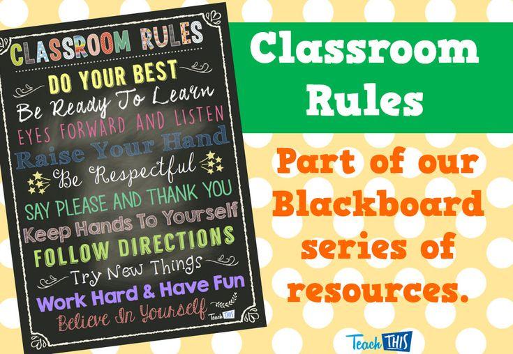 Classroom Rules - Blackboard Series