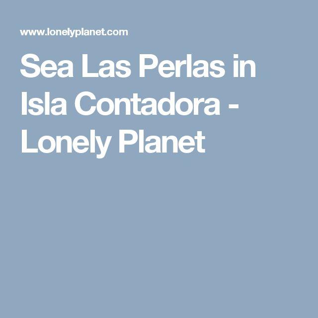 Sea Las Perlas in Isla Contadora - Lonely Planet