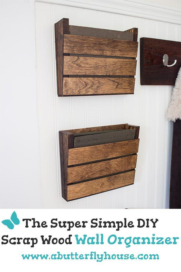 Super Simple Scrap Wood Wall Organizer Diy All Things
