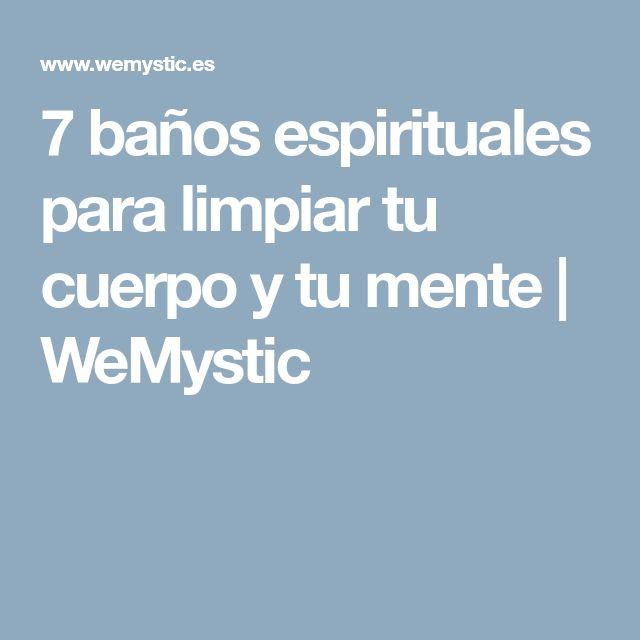 7 baños espirituales para limpiar tu cuerpo y tu mente | WeMystic