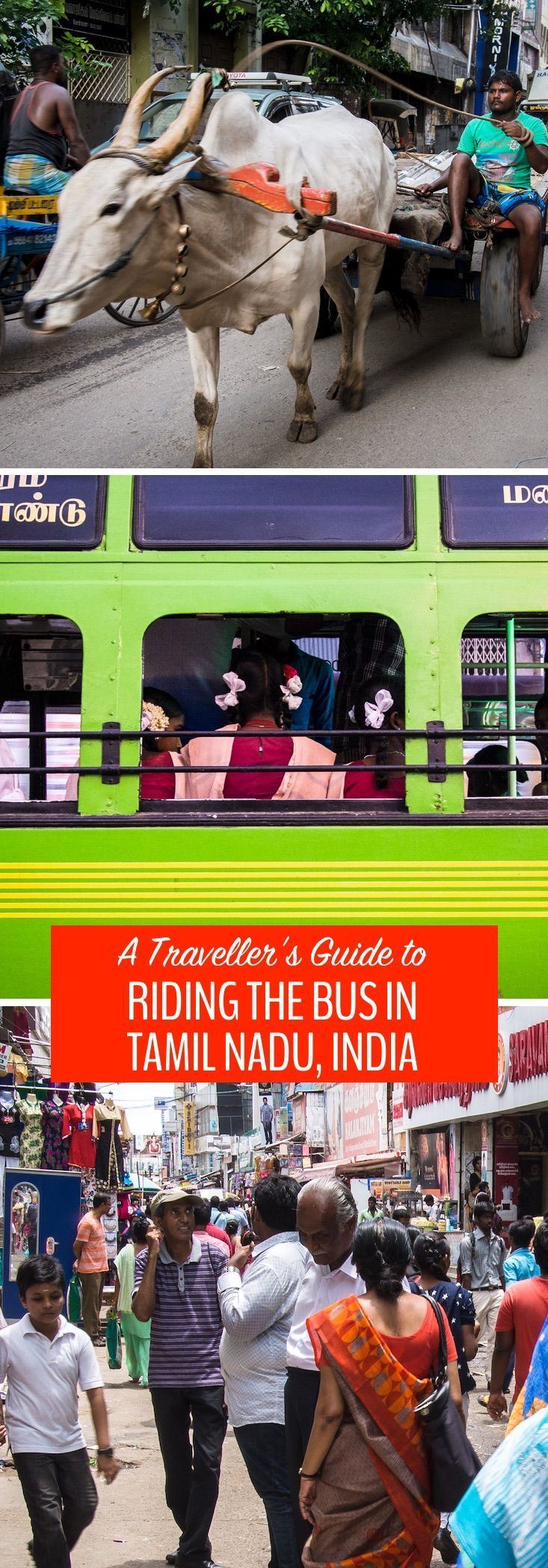 Before we took our first bus in Tamil Nadu, it seemed that navigating the confusing and apparently disorganized bus system would be an impossibility. We're saying nothing for the comfort, but if you want a true cultural experience, riding the bus in Tamil Nadu is the place to find it. Here's how to do it ->