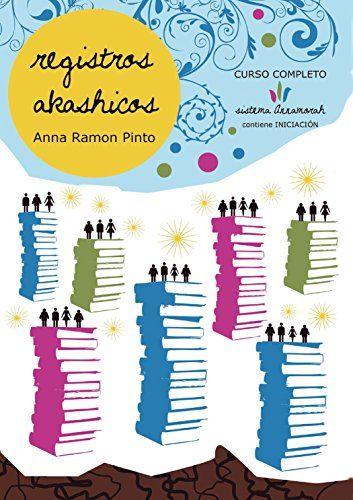 Registros Akashicos Sistema Annamorah: Aprende a leer las... https://www.amazon.com/dp/B0145PX980/ref=cm_sw_r_pi_dp_x_PtTGzb3CTG5WJ