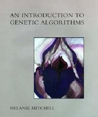 An Introduction To Genetic Algorithms (Complex Adaptive Systems) (Paper Back)