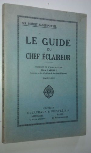 SCOUTISME-SIR-ROBERT-BADEN-POWELL-LE-GUIDE-DU-CHEF-ECLAIREUR