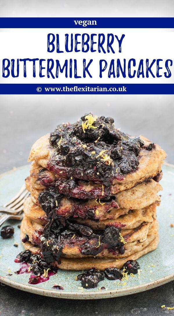 Blueberry Buttermilk Pancakes Vegan By The Flexitarian Vegetarian Breakfast Recipes Vegetarian Vegan Recipes Blueberry Buttermilk Pancakes