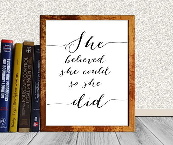 She believed she could so She did Quote Printable - Inspiration Wall Art - Inspirational quote - Caligraphy Business Woman We are all a