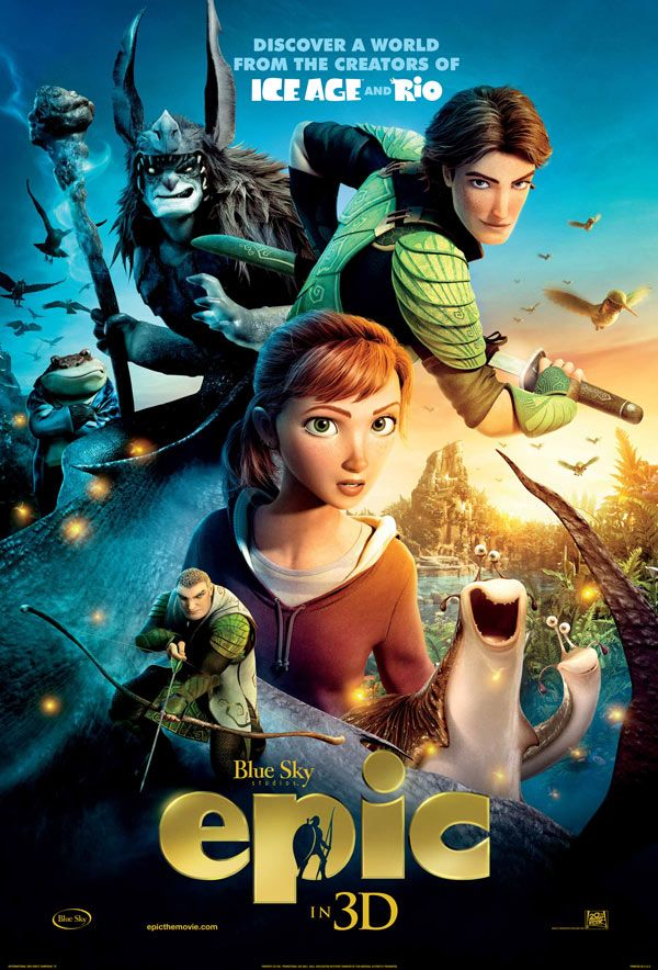 Film News: Epic - New Poster for the Epic Animated Movie from the Makers of Ice Age and Rio   I want to see this!