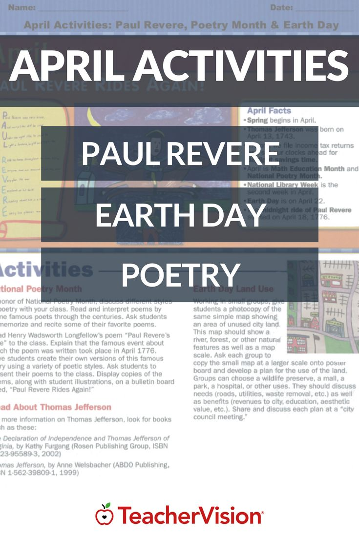 "April Activities: Paul Revere, Poetry Month & Earth Day There are two activities highlighted in this worksheet. For the first, students are asked to create their own version of the poem ""Paul Revere's Ride"". In the second, students are given a map of unused city land and asked to develop a plan for the use of the land."