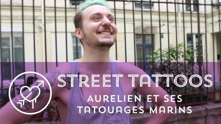 Street Tattoos - Aurélien et ses tatouages marins