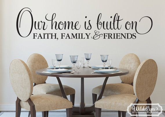 Foyer Paint Quote : Our home is built on faith family and friends wall art