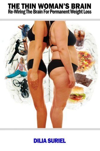 The Thins Woman Brain: Rewiring the Brain for Permanent Weight Loss Reviews