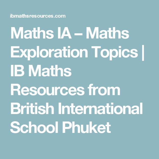 Maths IA – Maths Exploration Topics | IB Maths Resources from British International School Phuket