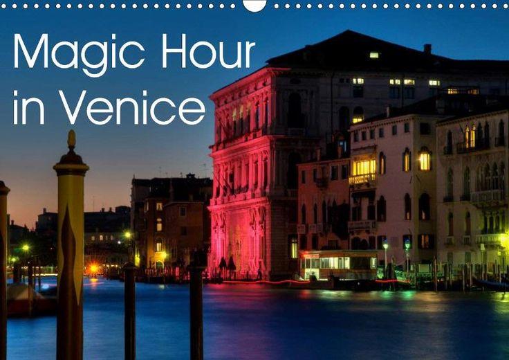 einer der neuen Kalender - mit englischem Kalendarium Magic Hour in Venice 2015 - CALVENDO