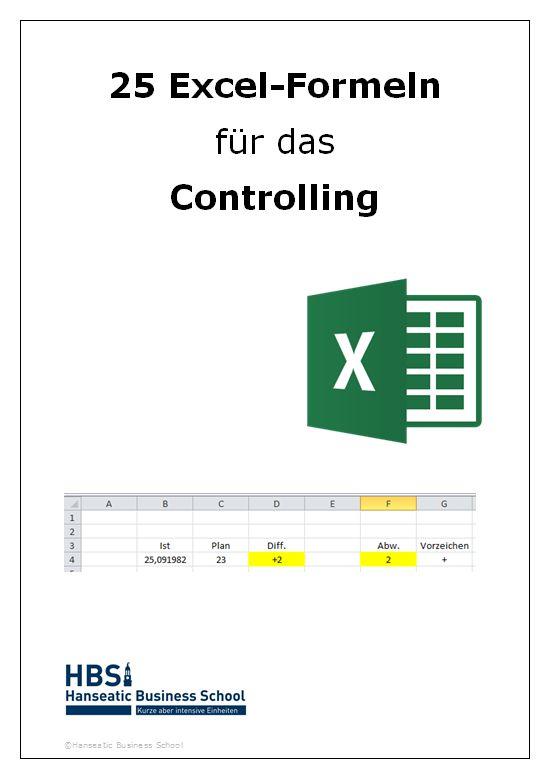 In diesem E-Book werden 25 nützliche  Excel-Formeln für die Arbeit im Controlling erklärt. – Hanseatic Business School