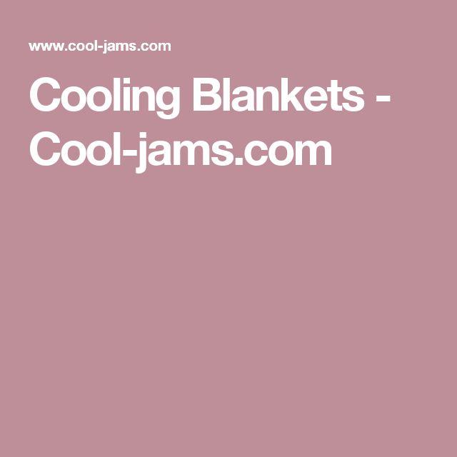 Cooling Blankets - Cool-jams.com