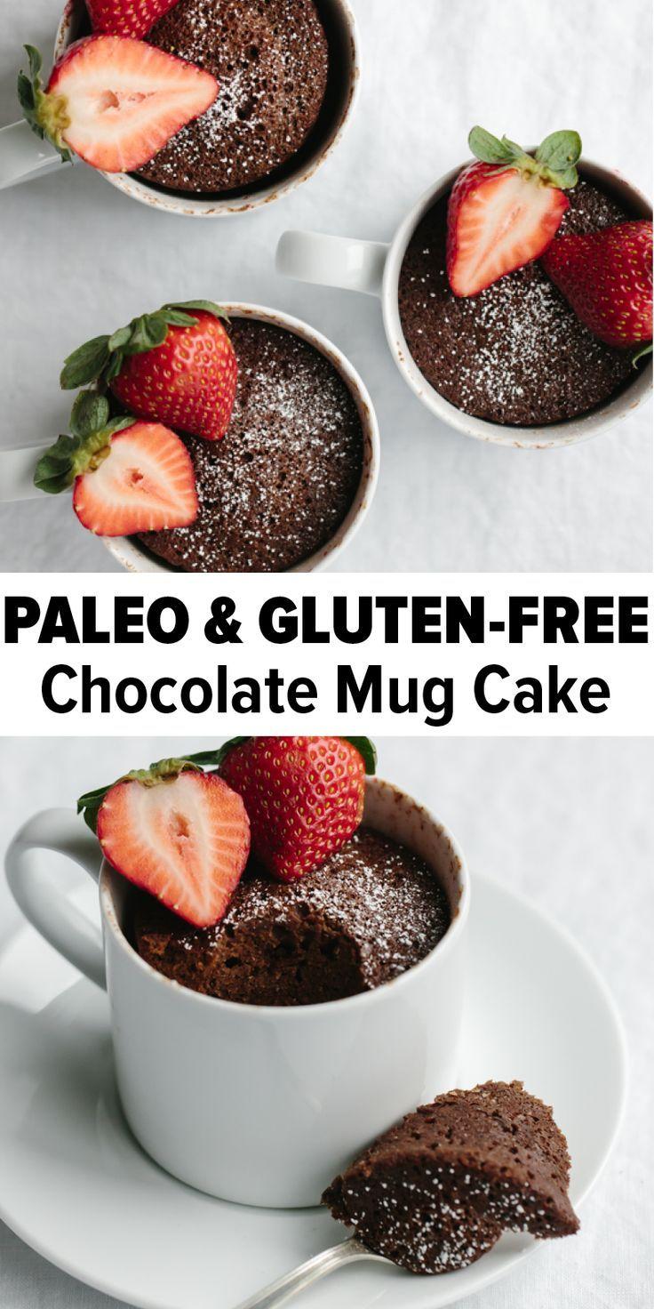 Chocolate Mug Cake Gluten Free Paleo Recipe Gluten Free Mug