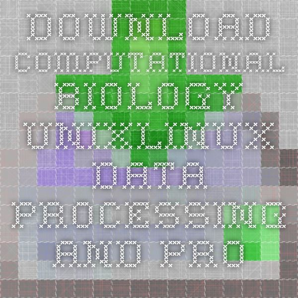 Download computational biology unixlinux data processing and programming ebook pdf