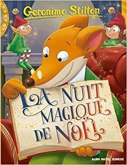 Télécharger Geronimo Stilton Tome 83 La Nuit Magique De Noël