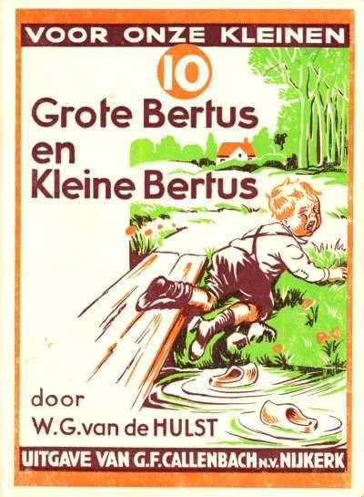 W.G. van de Hulst - 10 - Grote Bertus en kleine Bertus (5de druk)