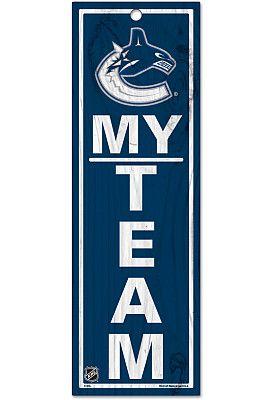 "Wincraft Vancouver Canucks ""My Team"" Wood Sign - Shop.Canada.NHL.com"