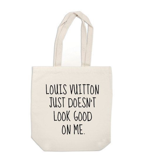 canvas tote bag Louis Vuitton Just Doesnt par ExLibrisJournals - Neeed - Shop is all you Neeed !   See more about canvas tote bags, tote bags and canvas totes.