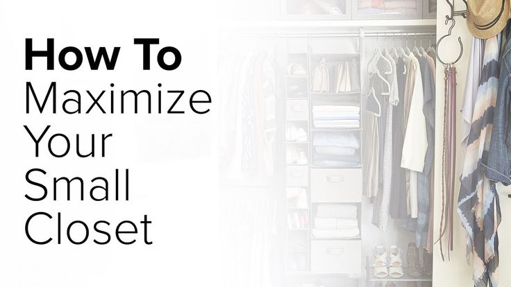 How to make the most of a small closet space YouTube