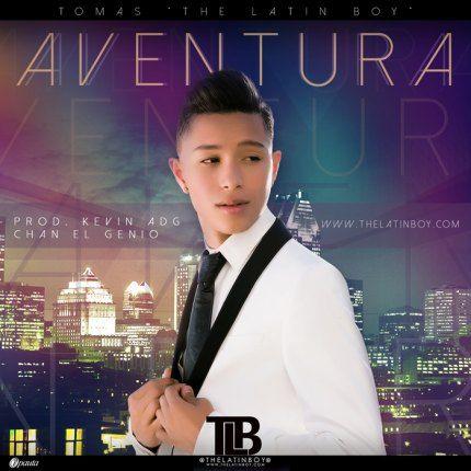 Tomas The Latin Boy - Aventura (Prod. by Kevin ADG Y Chan El Genio)